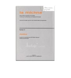 La michna - Tome 2 Chabbat