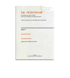 La michna - Tome 7 Teroumoth-Maasseroth