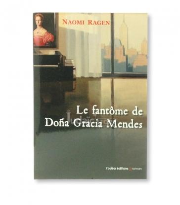 Le fantôme de Dona Gracia Mendes